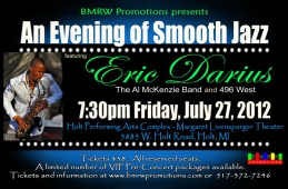 2012 An Evening of Smooth Jazz featuring Eric Darius